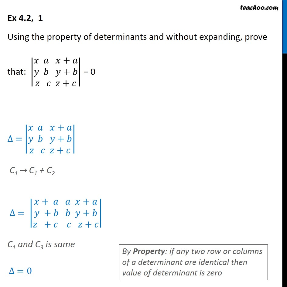 Ex 4.2, 1 - Using property of determinants, without expanding - Two rows or columns same