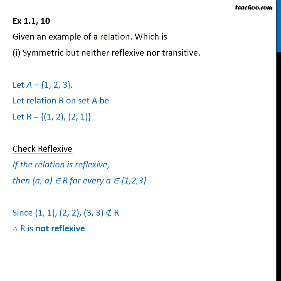 Ex 1.1, 10 - Given an example of a relation. Which is - Chapter 1 - To prove relation reflexive/trasitive/symmetric/equivalent