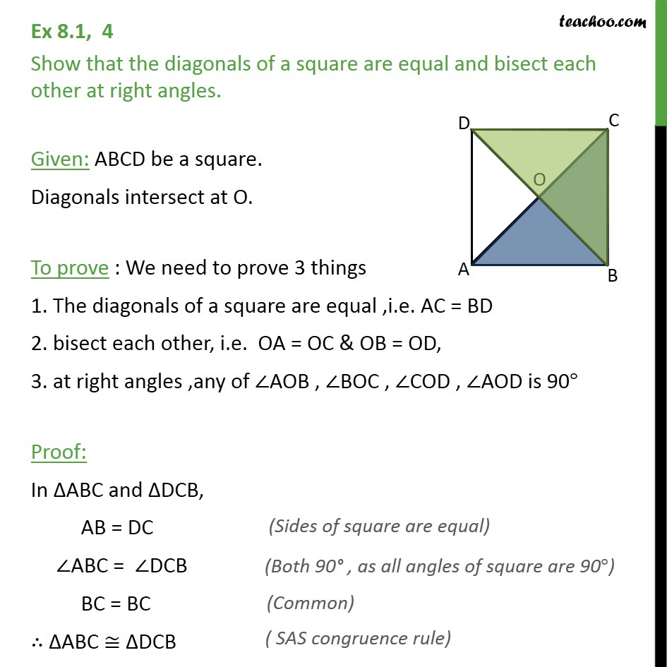 Ex 8.1, 4 - Show that diagonals of a square are equal - Ex 8.1