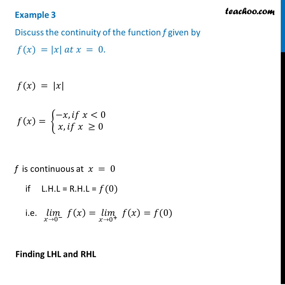 Example 3 - Discuss continuity of f(x) = |x| at x = 0 - Class 12