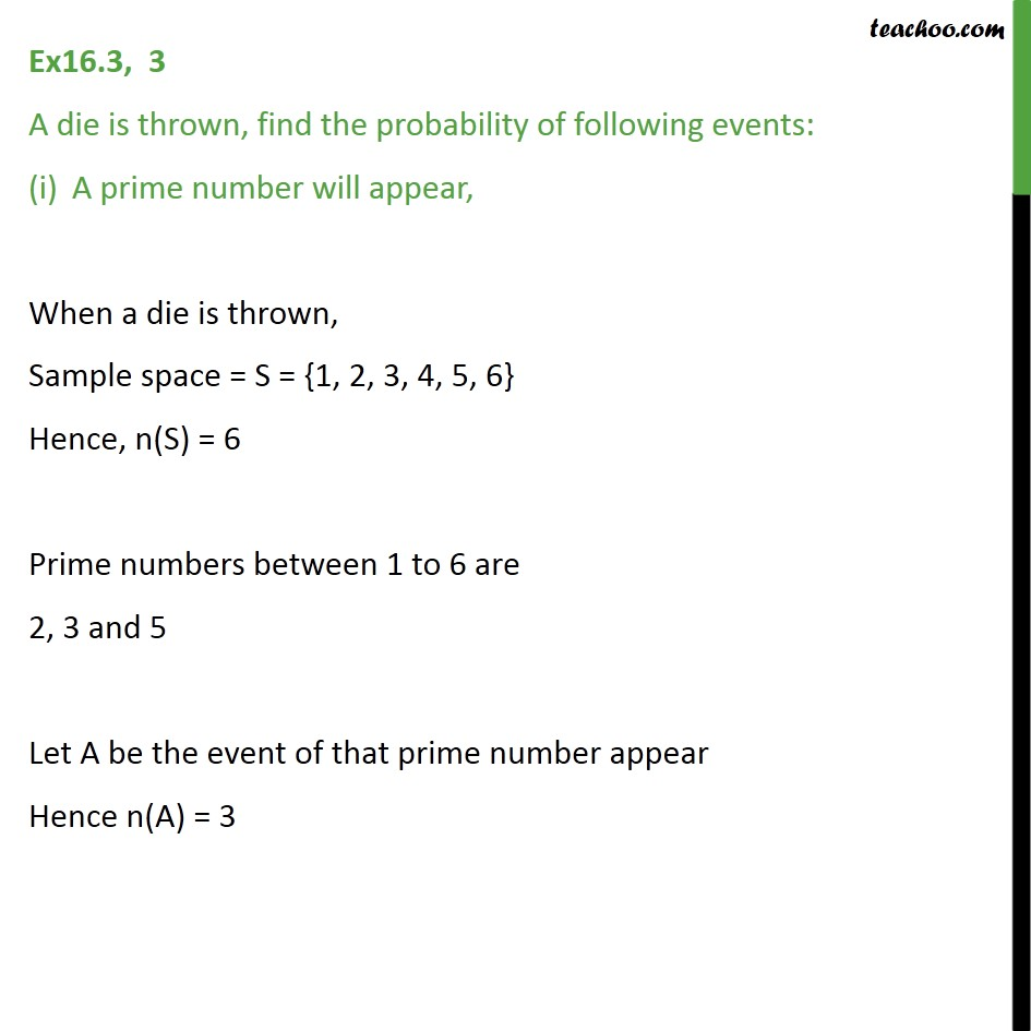 Ex 16.3, 3 - A die is thrown, find probability (i) A prime number - Ex 16.3