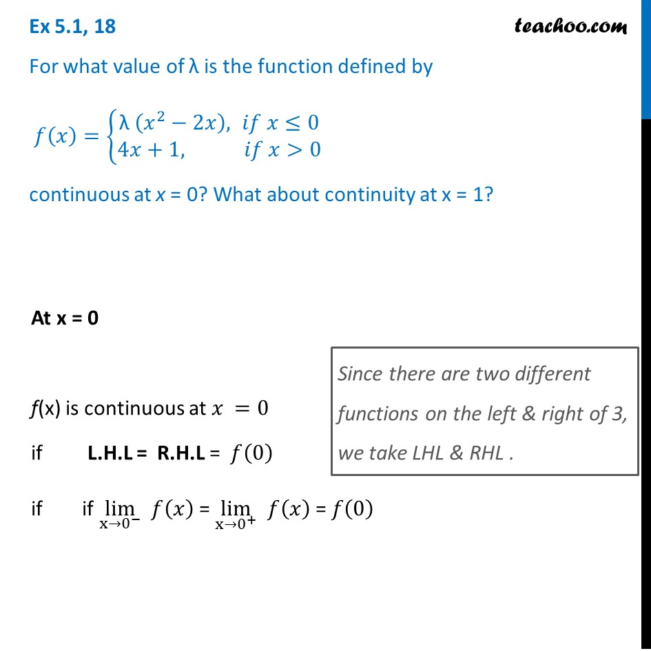 Ex 5.1, 18 - For what value of is f(x) continuous at x = 0, 1