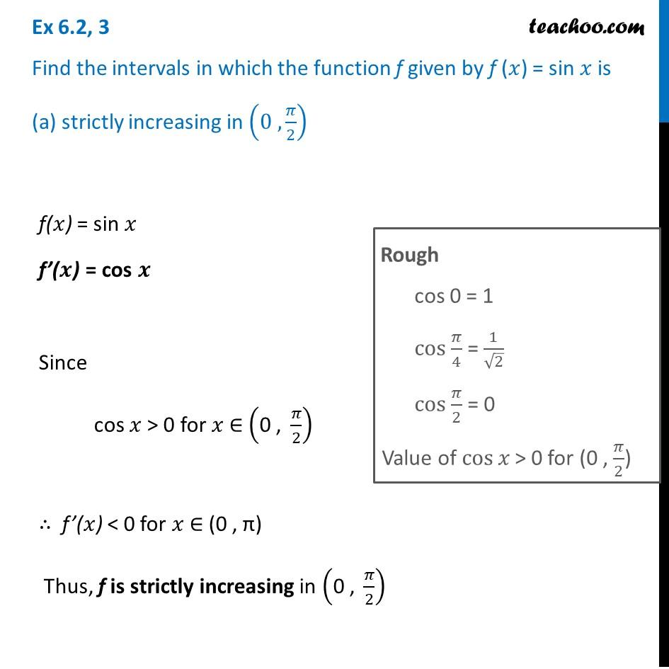 Ex 6.2, 3 - Find the intervals in which f(x) = sin x - Ex 6.2