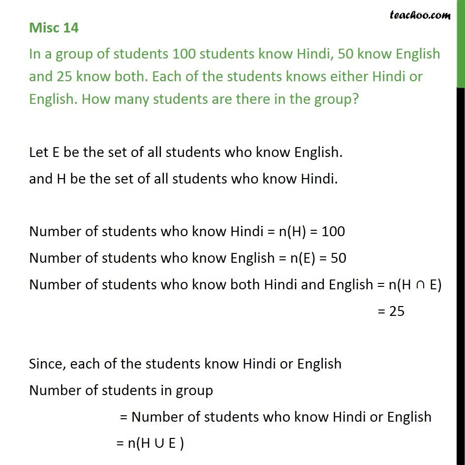 Misc 14 - In a group of students 100 know Hindi, 50 know English - Number of elements in set  - 2 sets (Direct)