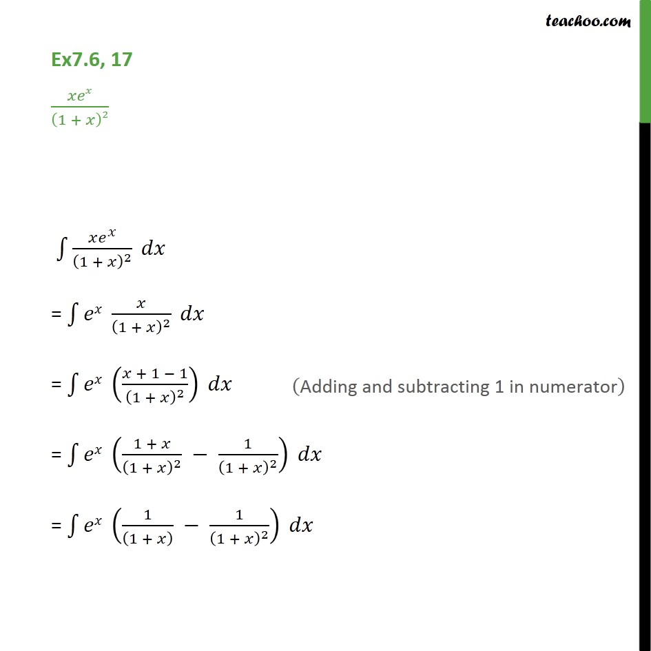 Ex 7.6, 17 - Integrate x ex (1 + x)2 - Chapter 7 Class 12 - Ex 7.6