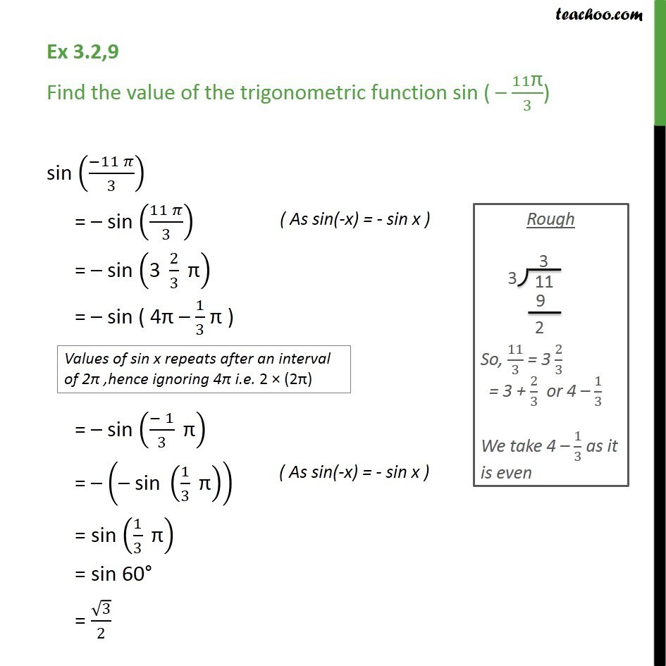 Ex 3.2, 9 - Find value of sin -11pi/3 - Chapter 3 - Finding Value of trignometric functions, given angle