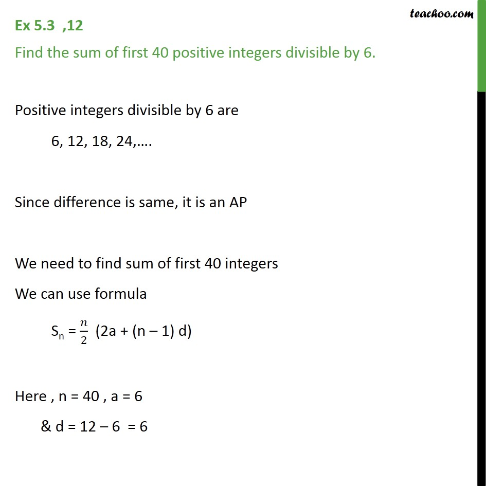 Ex 5.3, 12 - Find sum of first 40 integers divisible by 6 - Ex 5.3