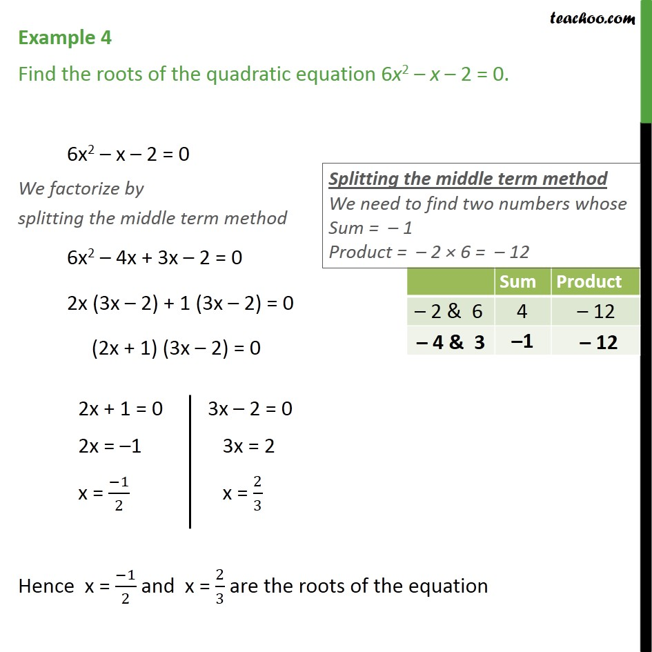 Example 4 - Find roots of 6x2 - x - 2 = 0 - Chapter 4 - Solving by Splitting the middle term - Equation given
