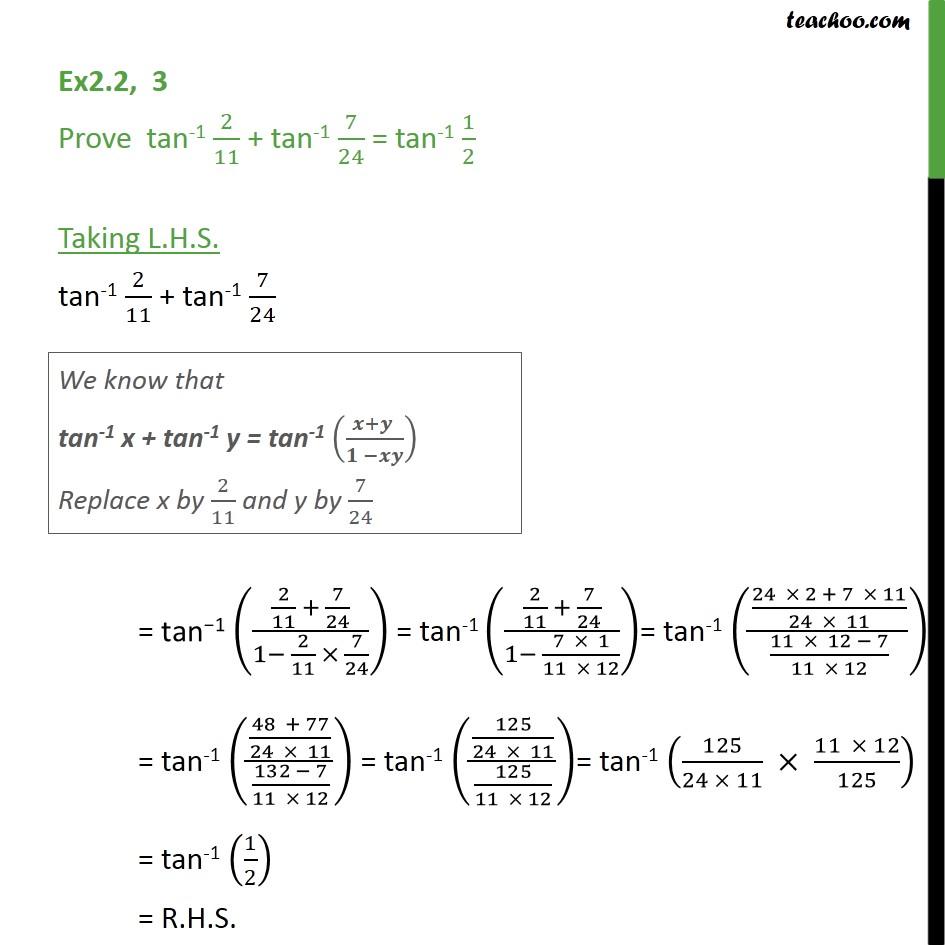 Ex 2.2, 3 - Prove tan-1 2/11 + tan-1 7/24 = tan-1 1/2 - Formulae based