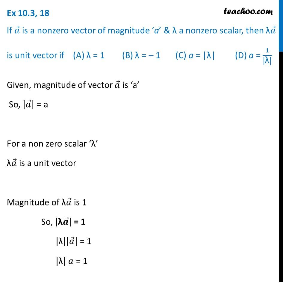 Ex 10.3, 18 - If a is a nonzero vector of magnitude a - Ex 10.3