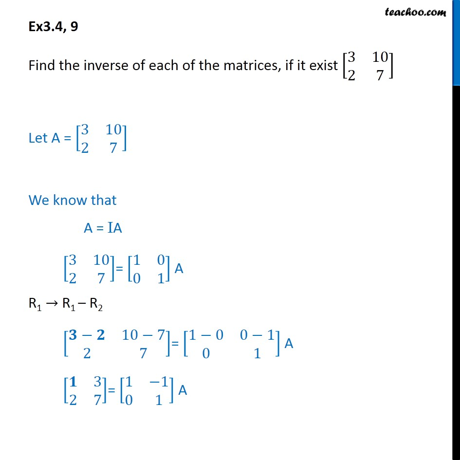 Ex 3.4, 9 - Find inverse [3 10 2 7] - Chapter 3 Matrices CBSE - Ex 3.4