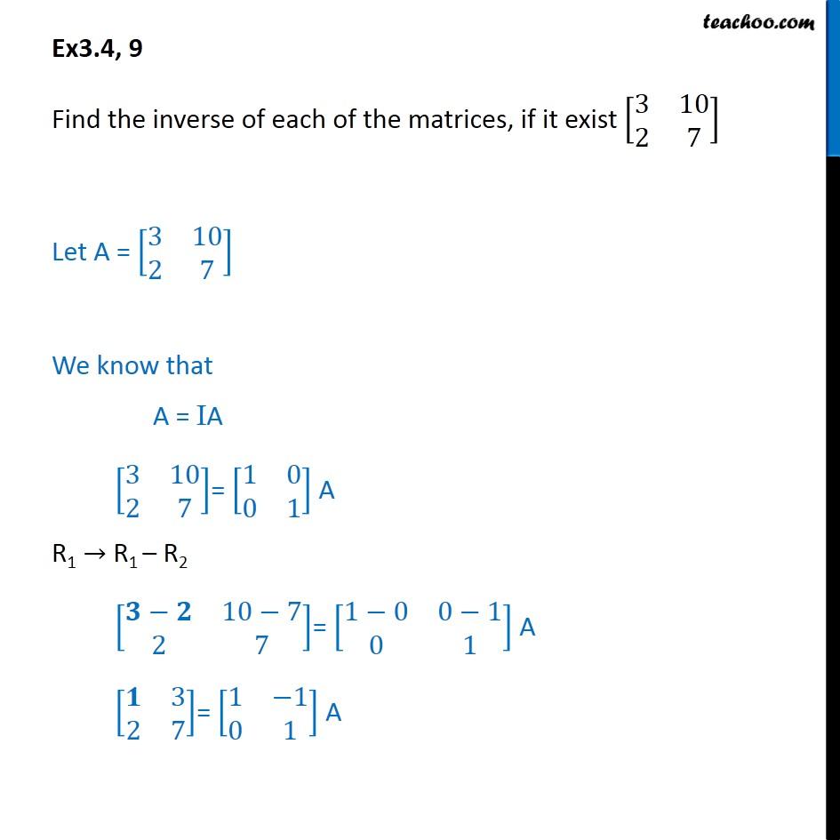 Ex 3.4, 9 - Find inverse [3 10 2 7] - Chapter 3 Matrices CBSE - Ex 3.4