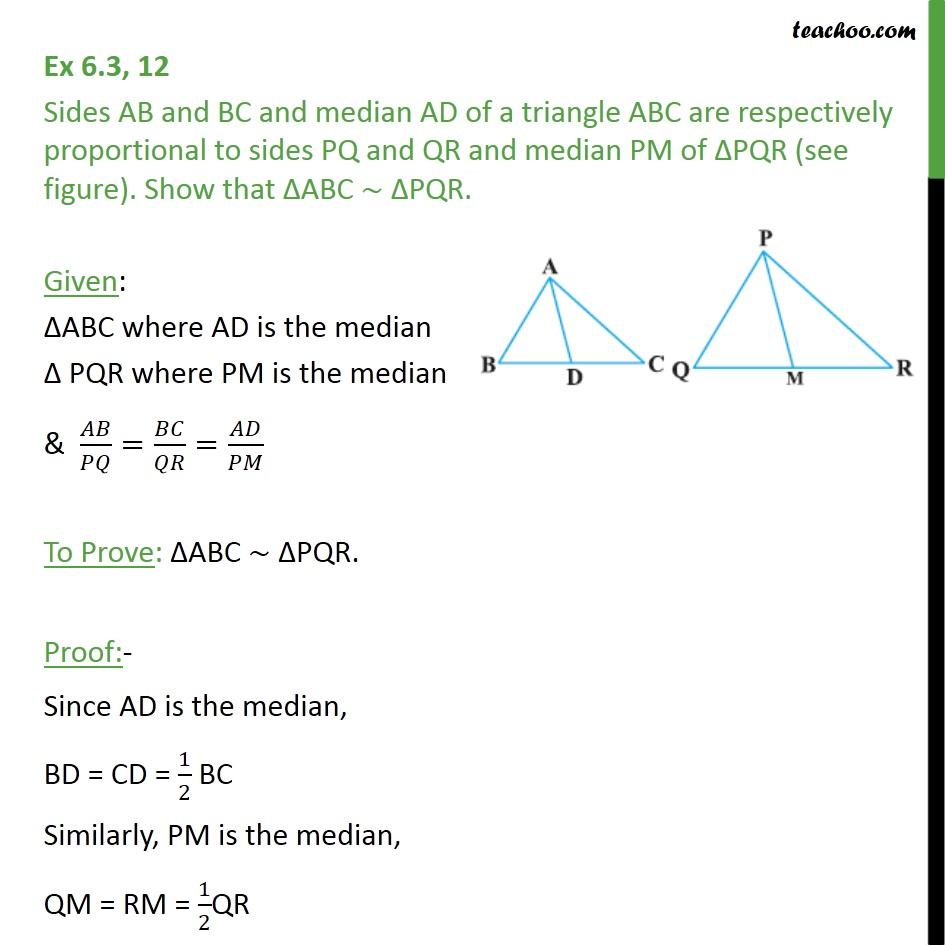 Ex 6.3, 12 - Sides AB and BC and median AD of a ABC - Ex 6.3