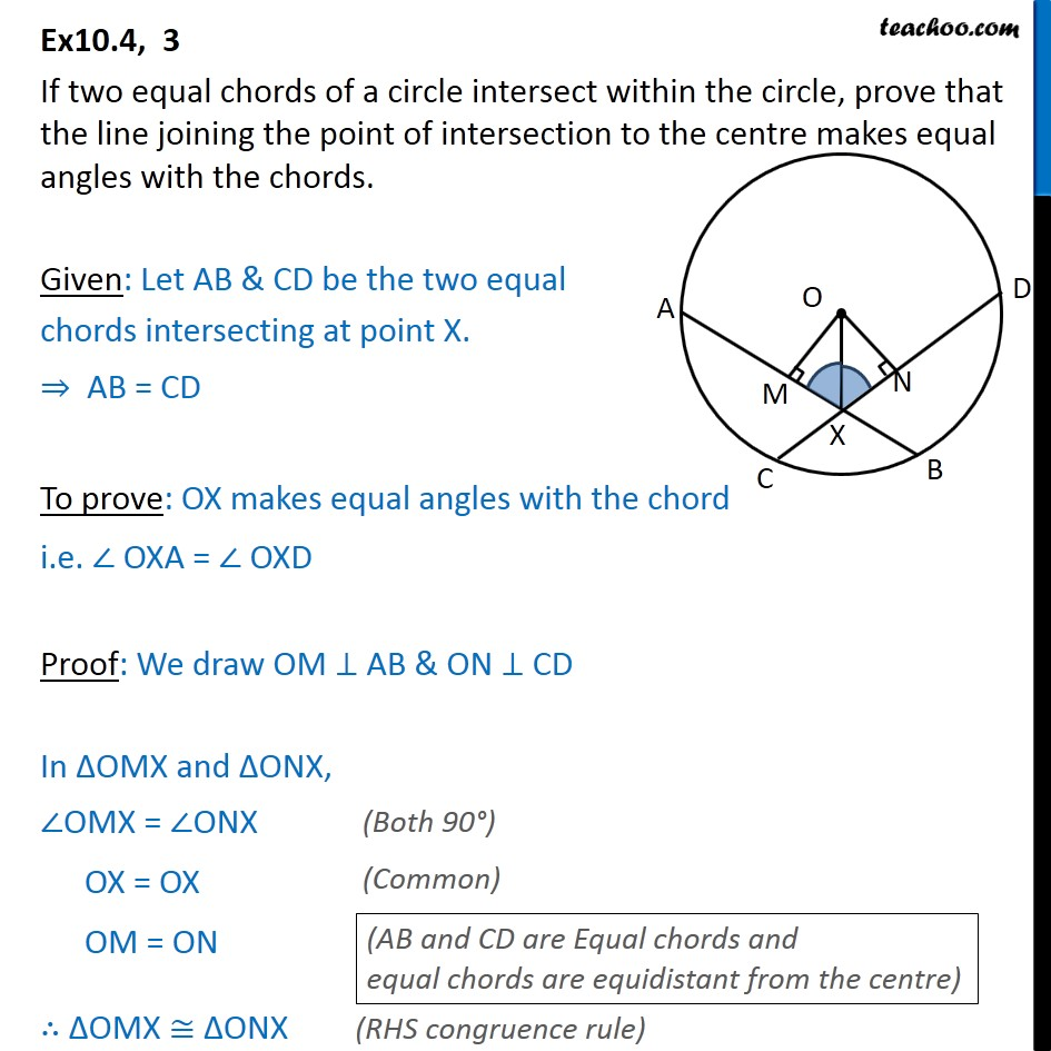 Ex 10.4, 3 - If two equal chords of a circle intersect - Equal chords and their distance from centre