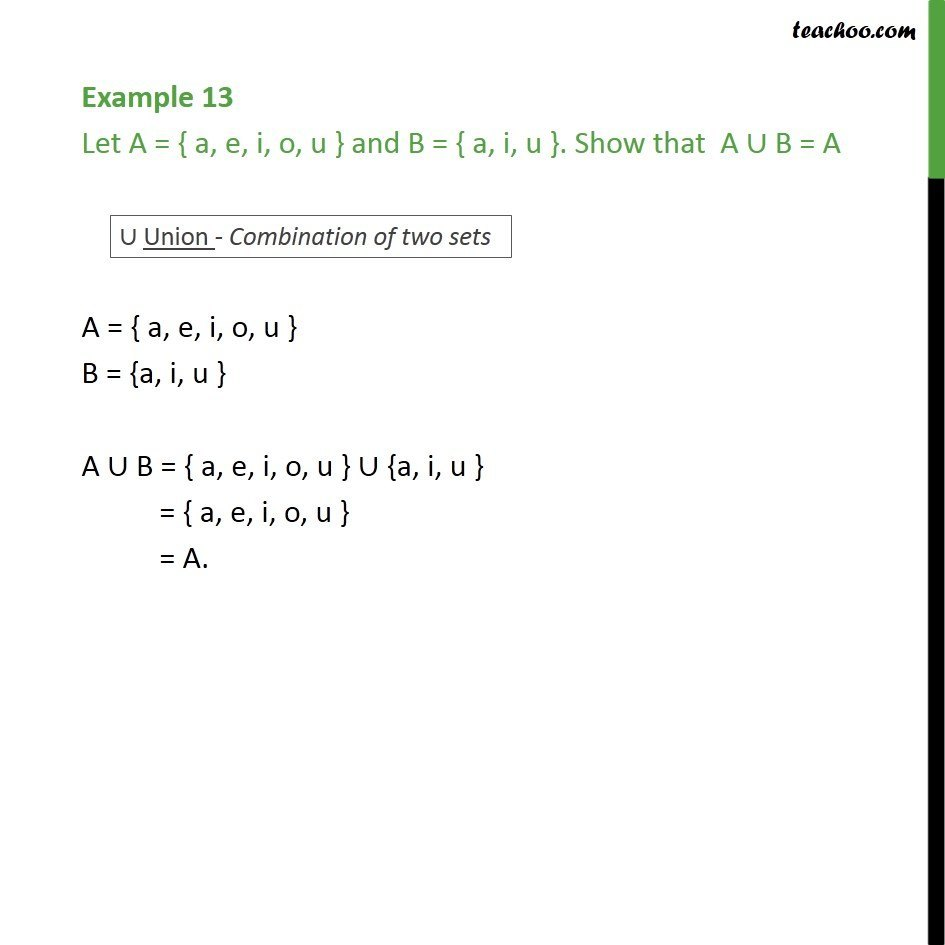 Example 13 - Let A = {a, e, i, o, u} and B = {a, i, u} - Examples