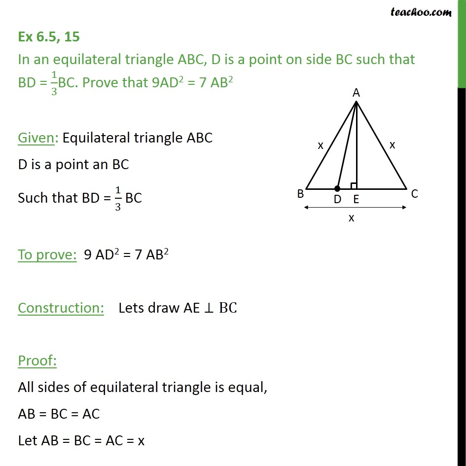 Ex 6.5, 15 - In equilateral triangle ABC, D is a point on BC - Pythagoras Theoram - Proving