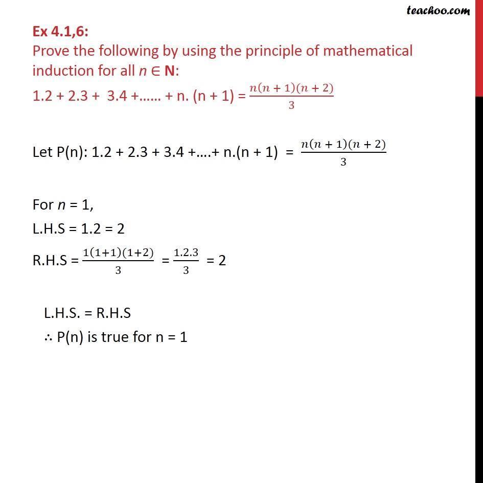 Ex 4.1, 6 - 1.2 + 2.3 + 3.4 + .. + n.(n+1) = n(n+1)(n+2)/3 - Ex 4.1