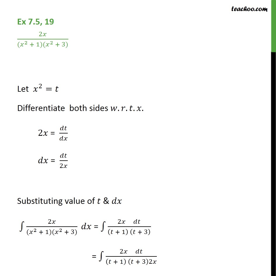 Ex 7.5, 19 - Integrate 2x / (x2 + 1) (x2 + 3) - Integration by partial fraction - Type 1