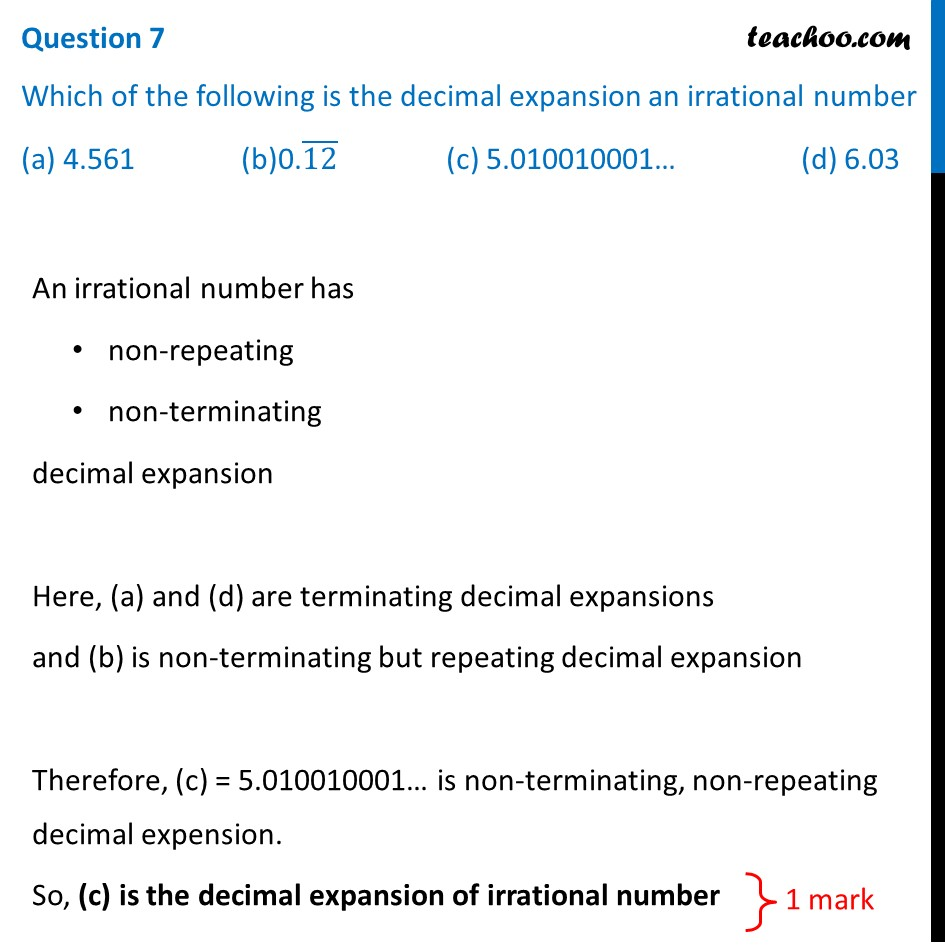 Which is the decimal expansion an irrational number (a) 4.561 (b) 0.12