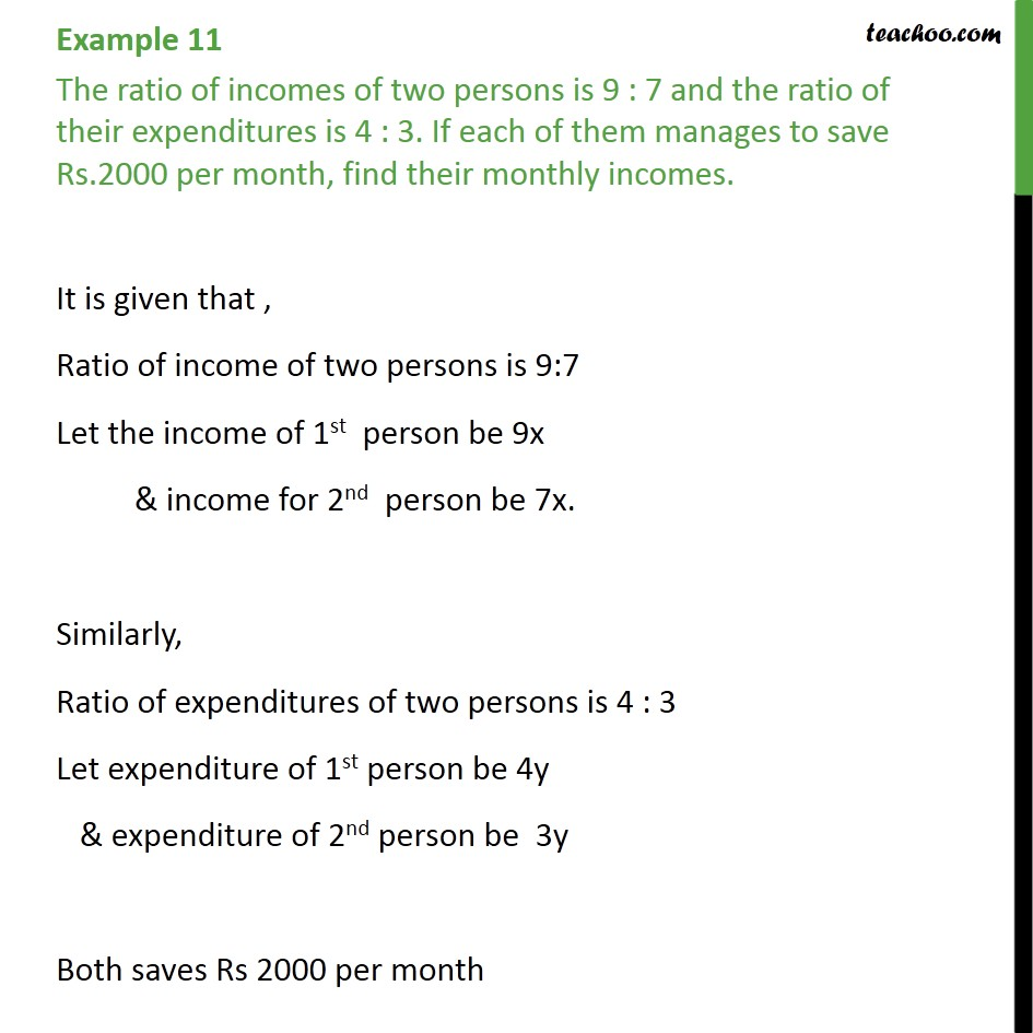 Example 11 - Ratio of incomes of two persons is 9 : 7 - Elimination