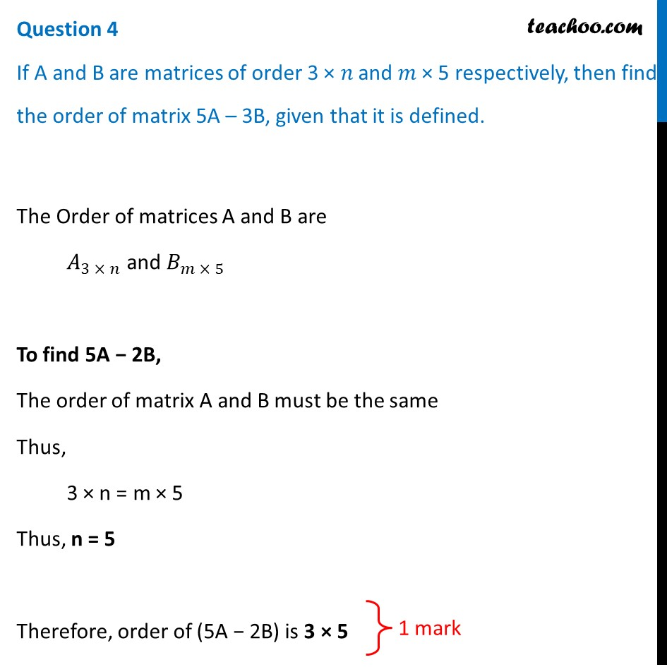 If A and B are matrices of order 3 x n and m × 5 respectively, then