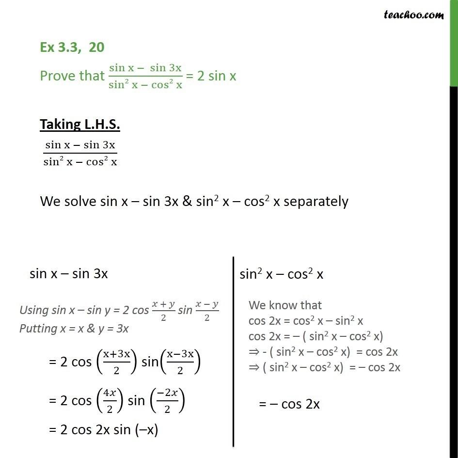 Ex 3.3, 20 - Prove sin x - sin 3x / sin2 x - cos2 x = 2 sin x - cos x + cos y formula