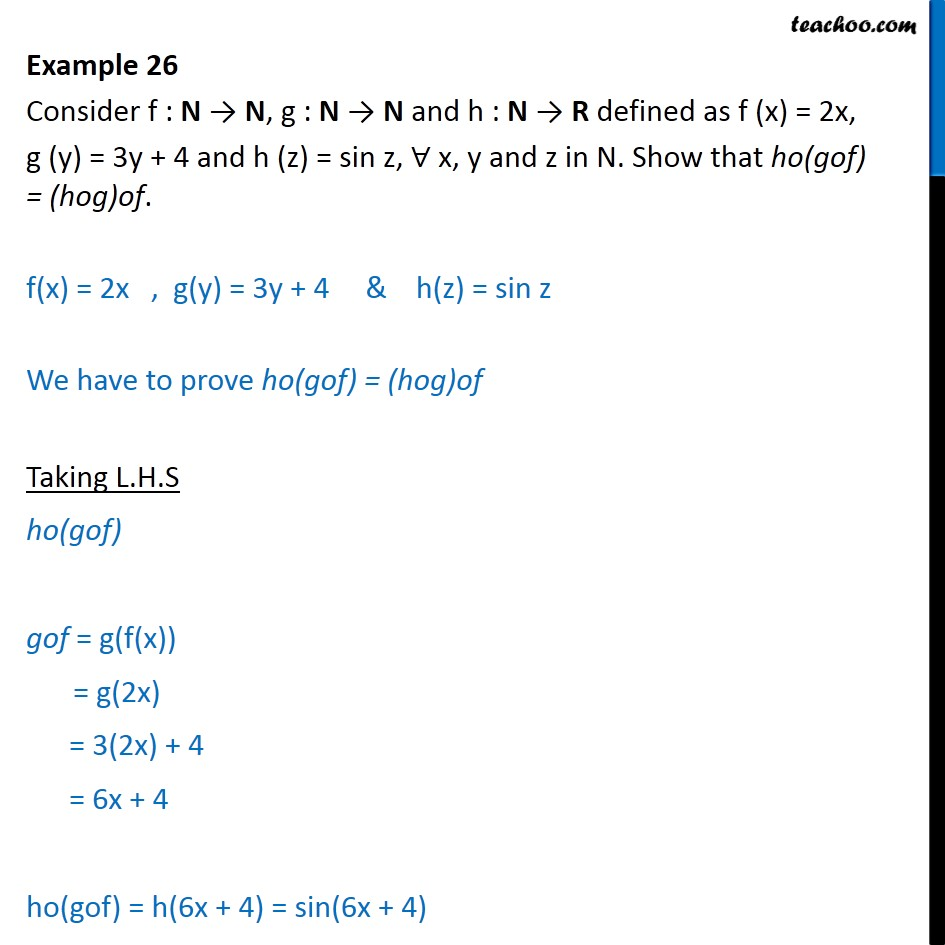 Example 26 - Let f(x) = 2x, g(y) = 3y + 4, h(z) = sin z - Examples