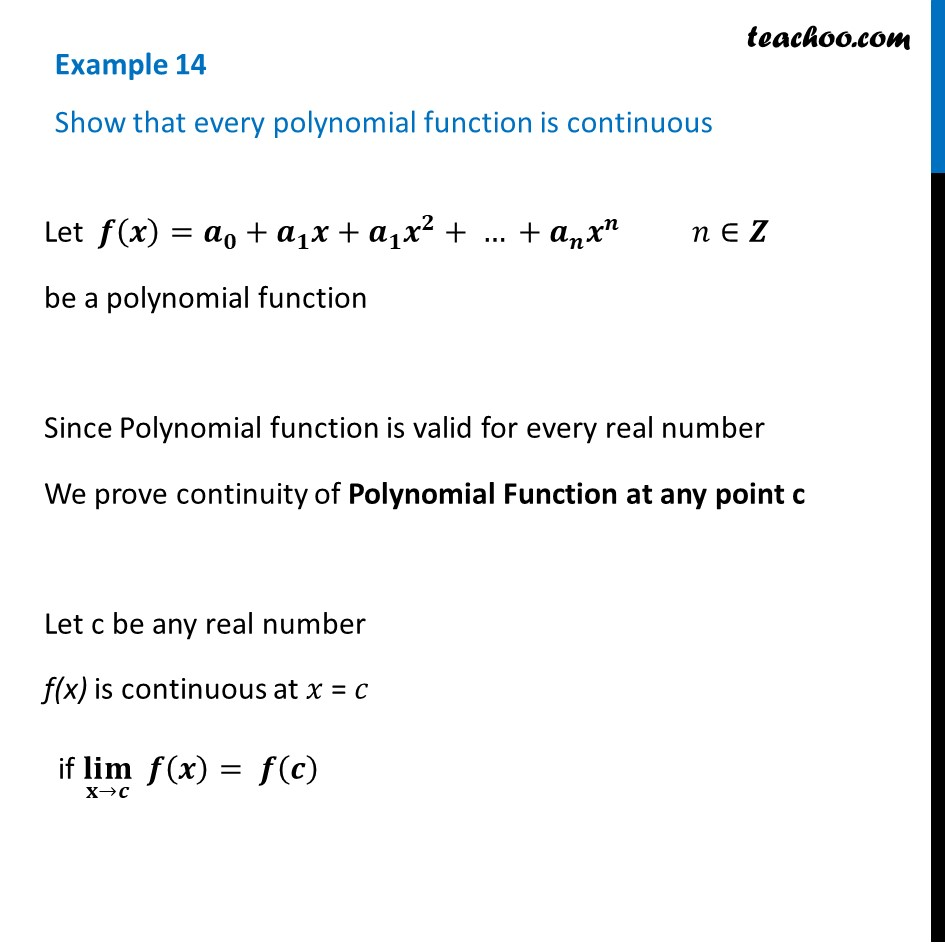 Example 14 - Show that every polynomial function is continuous