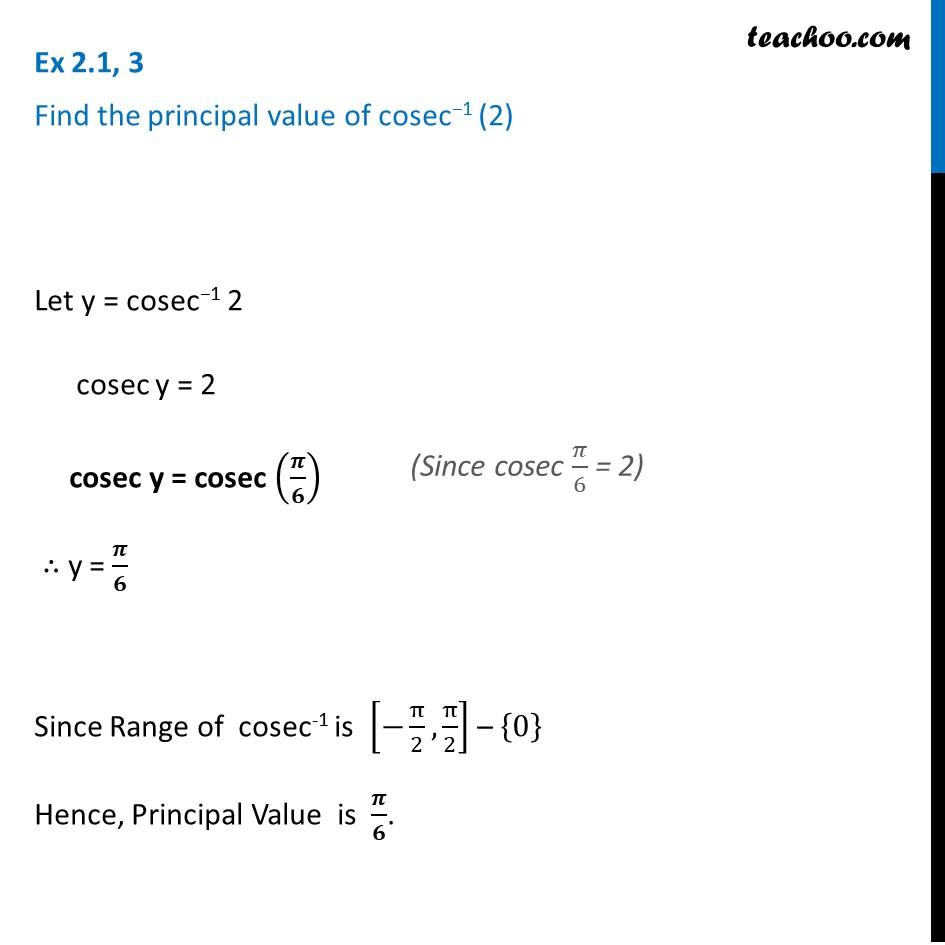 Ex 2.1, 3 - Find principal valueof cosec-1(2) - Inverse
