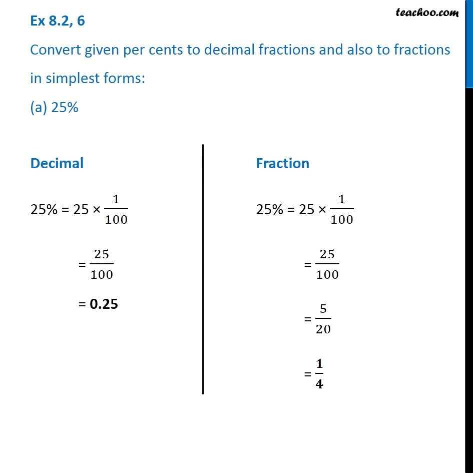 simplest form 5/20  Ex 10.10, 10 - Convert given per cents to decimal fractions and ...