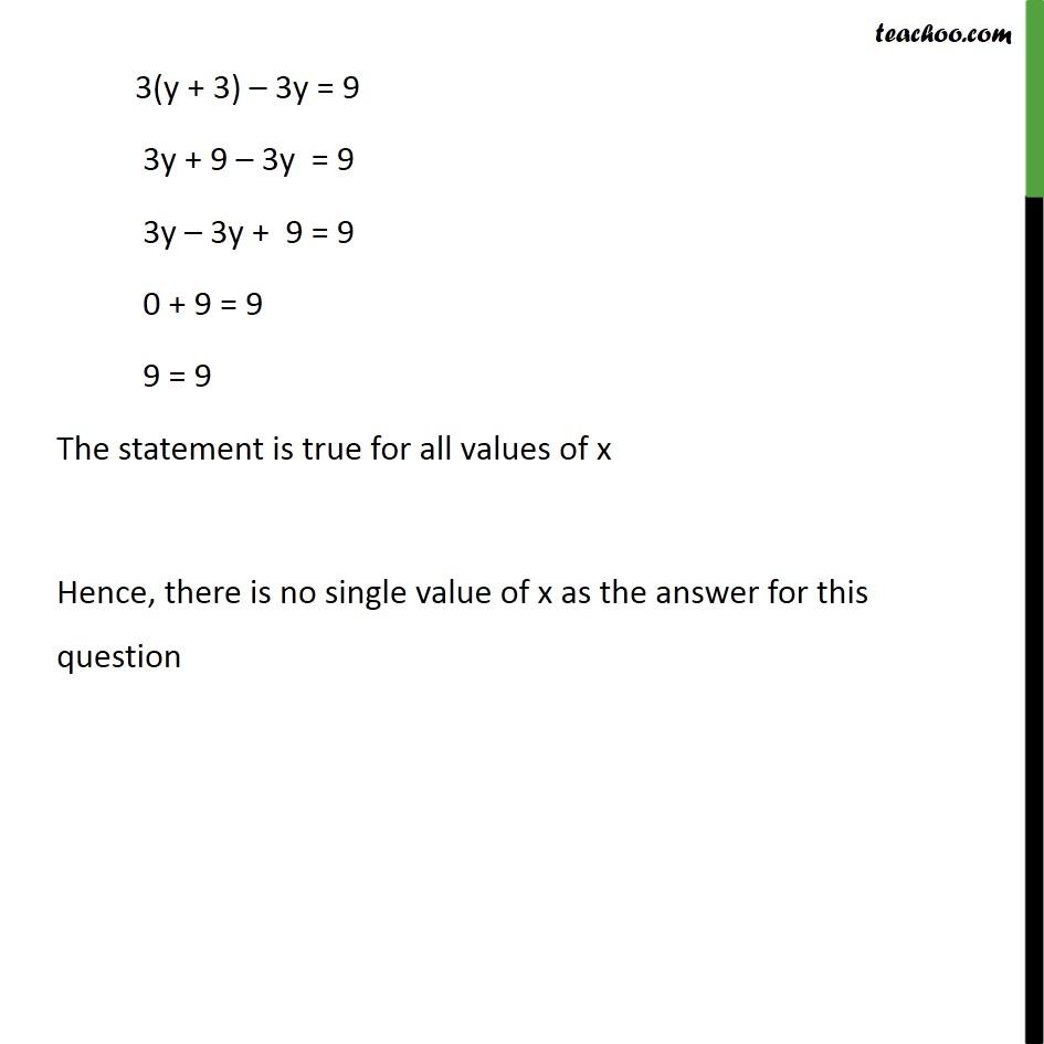 3x – y = 3          9x – 3y = 9