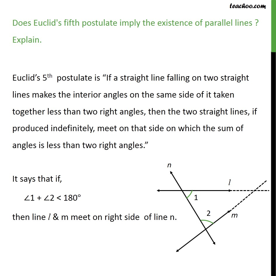 Ex 5.2, 2 - Does Euclid's fifth postulate imply existence - Postulates