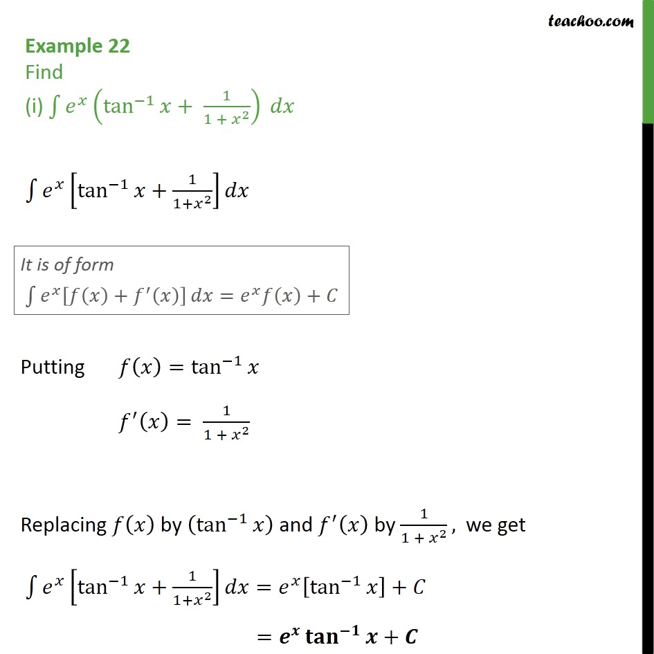 Example 22 - Find (i) ex ( tan-1 x + 1 / 1 + x2) dx - Integration by parts - e^x integration