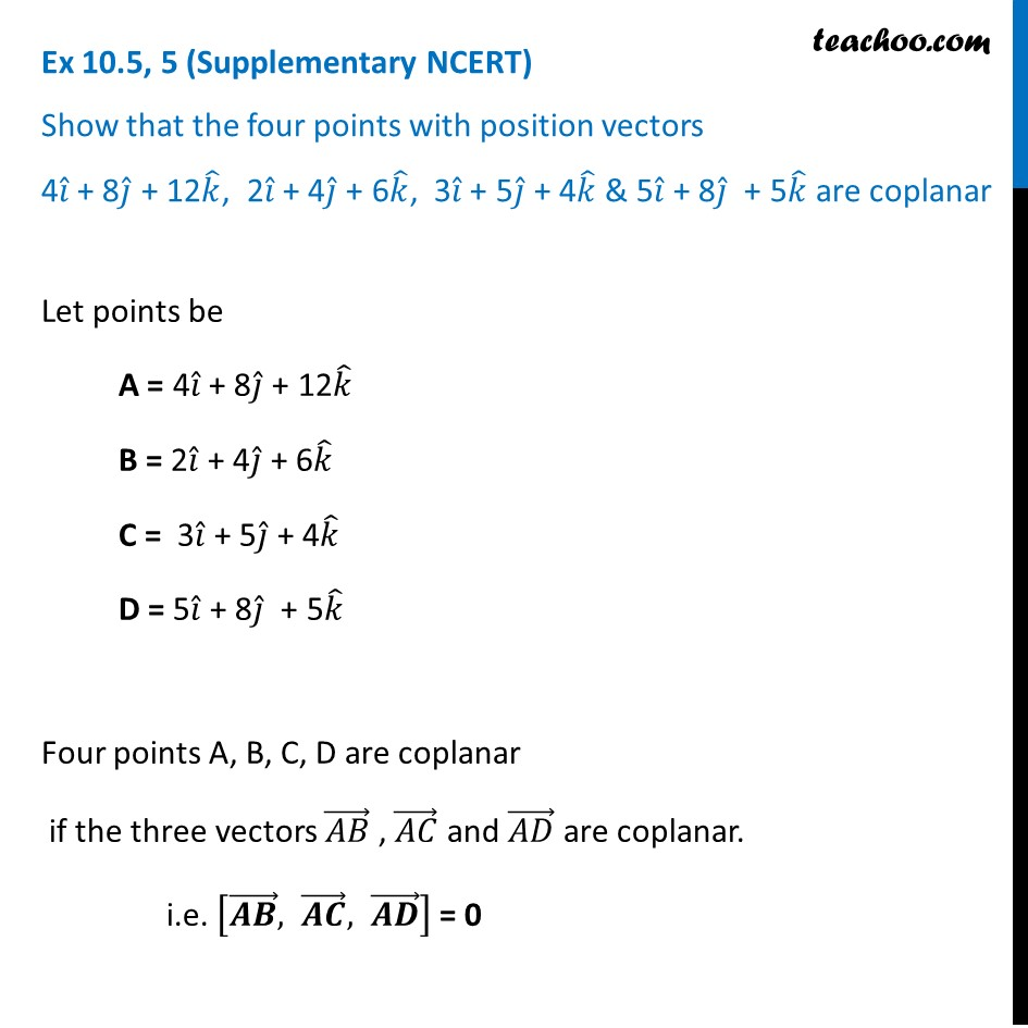 Ex 10.5, 5 (Supplementary NCERT) - Show that 4 points with position