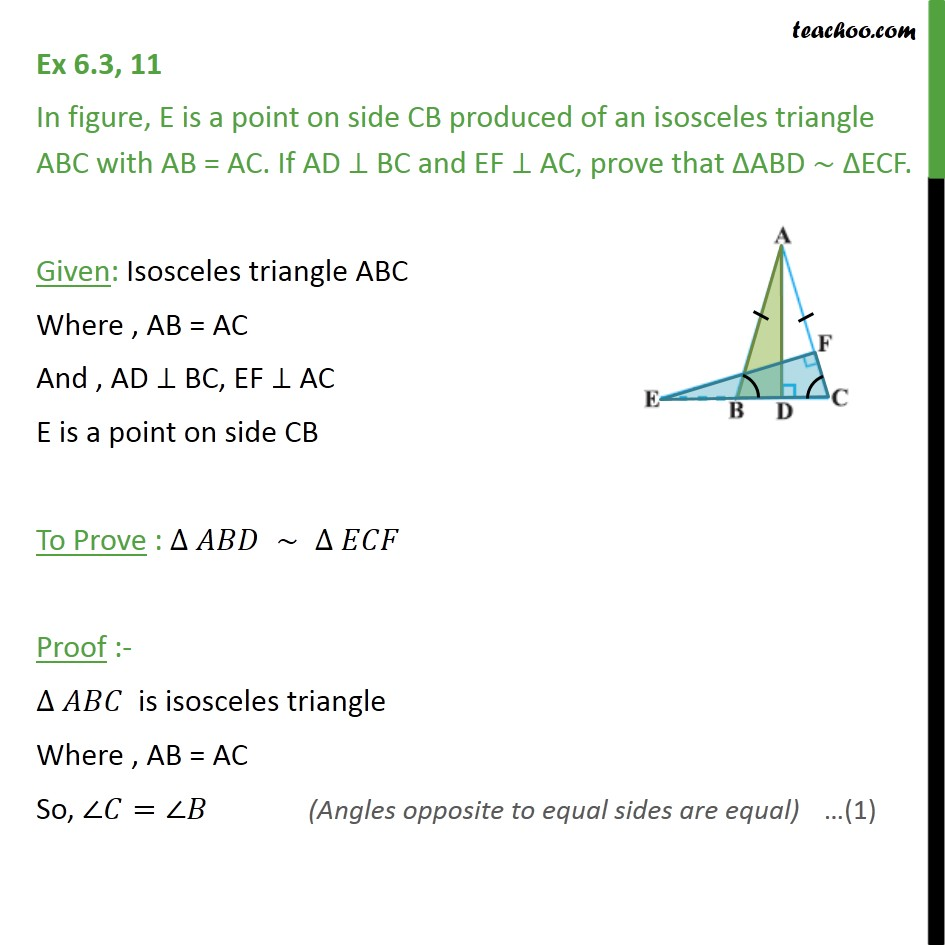Ex 6.3, 11 - E is a point on side CB produced of isosceles - AA Similarity