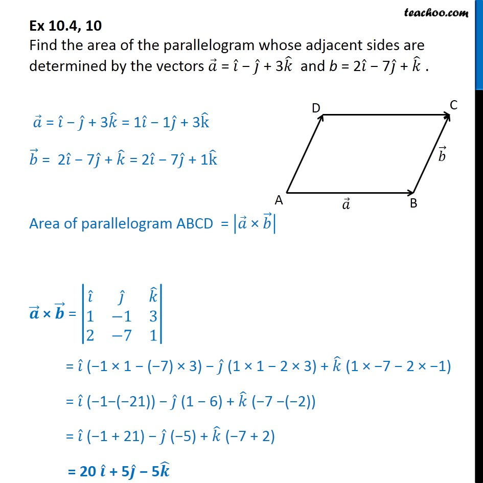 Ex 10.4, 10 - Find area of parallelogram whose adjacent sides - Ex 10.4