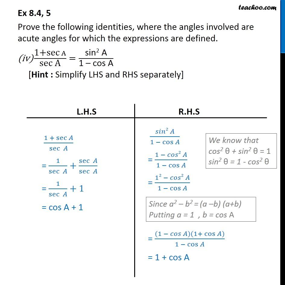 Ex 8.4, 5 (iv) - 1+sec A/sec A = sin^2 A/1-cosA