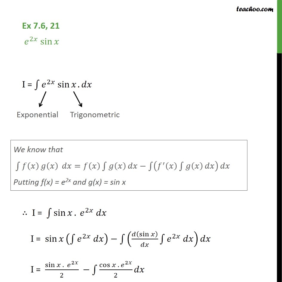 Ex 7.6, 21 - Integrate e2x sin x - Chapter 7 NCERT - Integration by parts