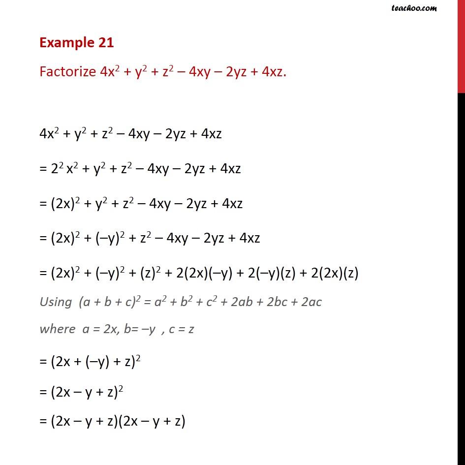 Example 21 - Factorize 4x2 + y2 + z2 - 4xy - 2yz + 4xz - Examples