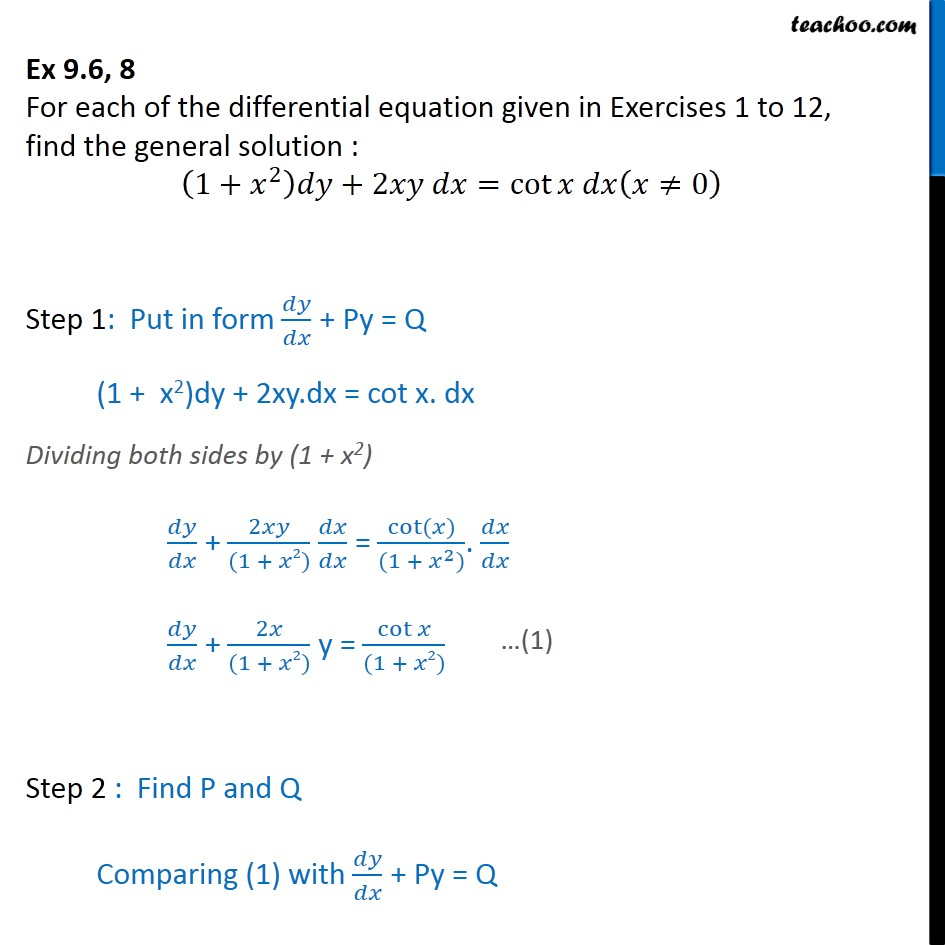 Ex 9.6, 8 - Find general solution: (1 + x2) dy + 2xy dx - Ex 9.6