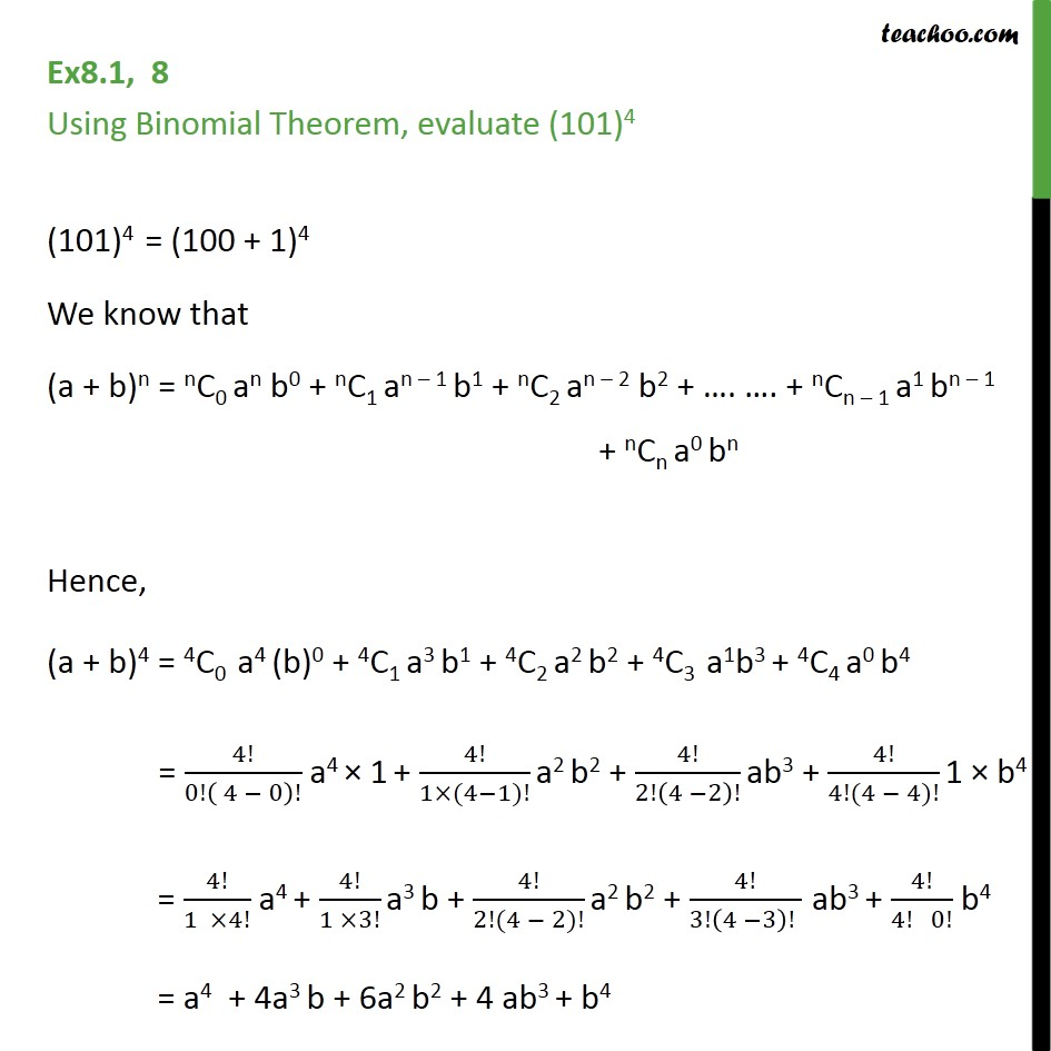 Ex 8.1, 8 - Using Binomial Theorem, evaluate (101)4 - Chapter 8 - Number evaluation