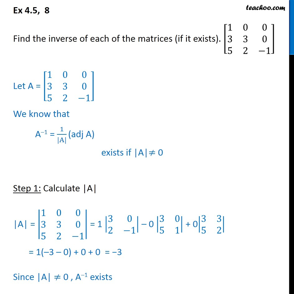 Ex 4.5, 8 - Find inverse of matrix [1 0 0 3 3 0 5 2 -1] - Ex 4.5