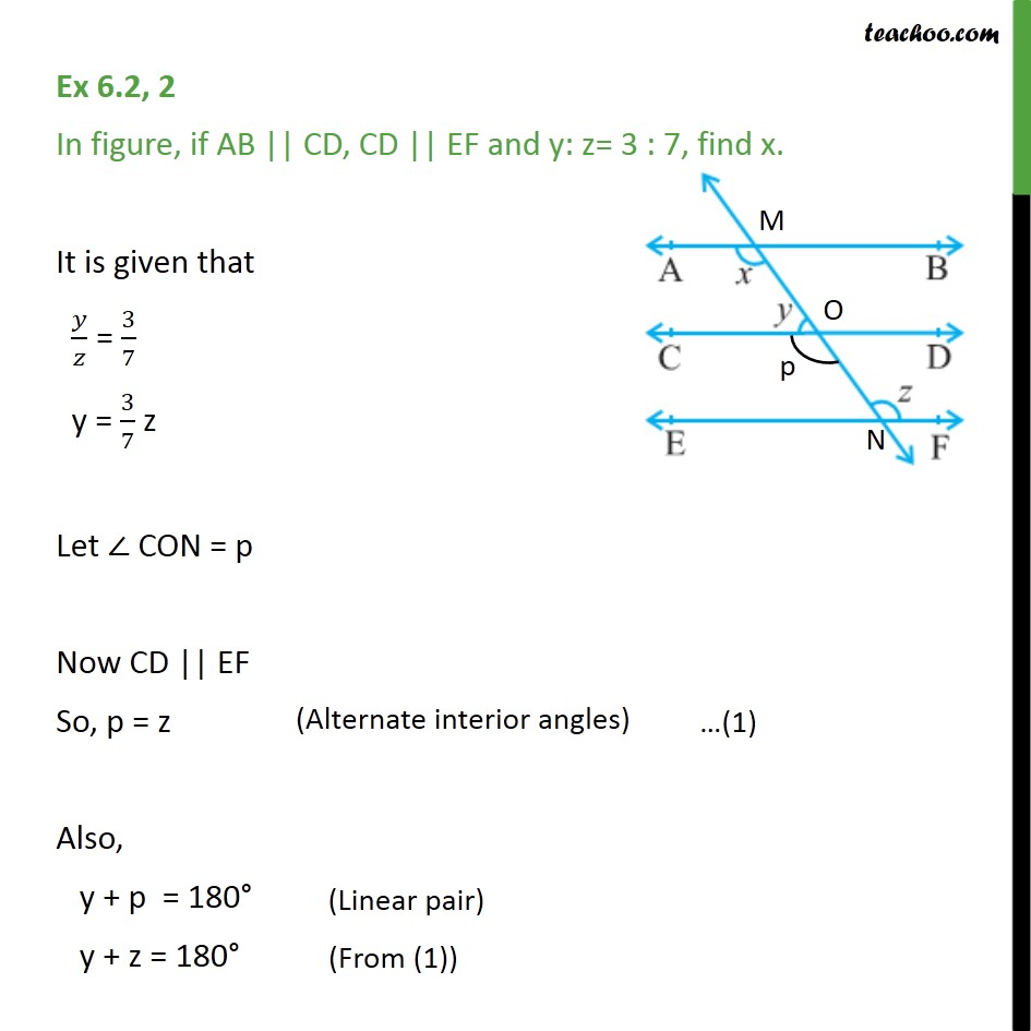 Ex 6.2, 2 - In figure, if AB || CD, CD || EF and y:z = 3:7 - Parallel lines and traversal - Problems