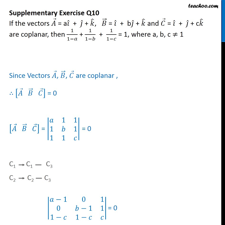 Supplementary Exercise Q10 - If vectors A, B, C are coplanar, prove - Supplementary examples and questions from CBSE