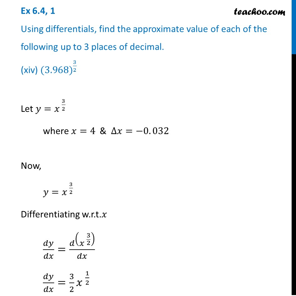 Ex 6.4, 1 (xiv) - Find approximate value of (3.968)^1/2 - Teachoo