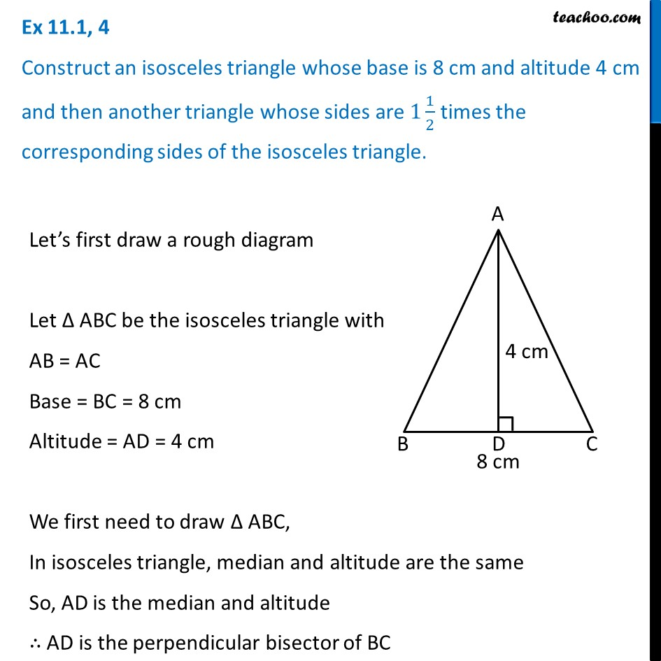 Ex 11.1, 4 - Construct an isosceles triangle whose base is 8 cm