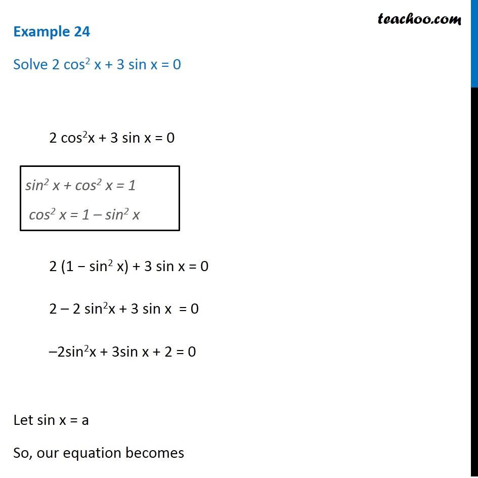 Example 24 - Solve 2 cos^2 x + 3 sin x = 0 - General Solution -Teachoo