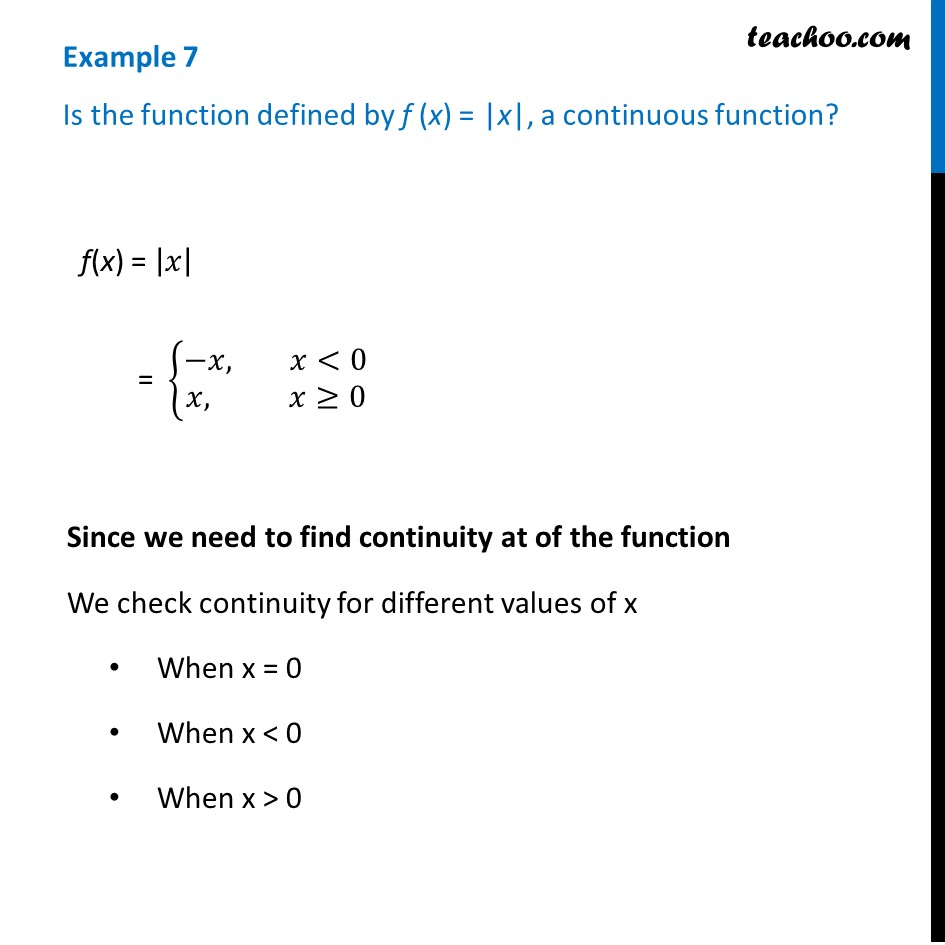 Example 7 - Is f(x) = |x| a continuous function - Class 12