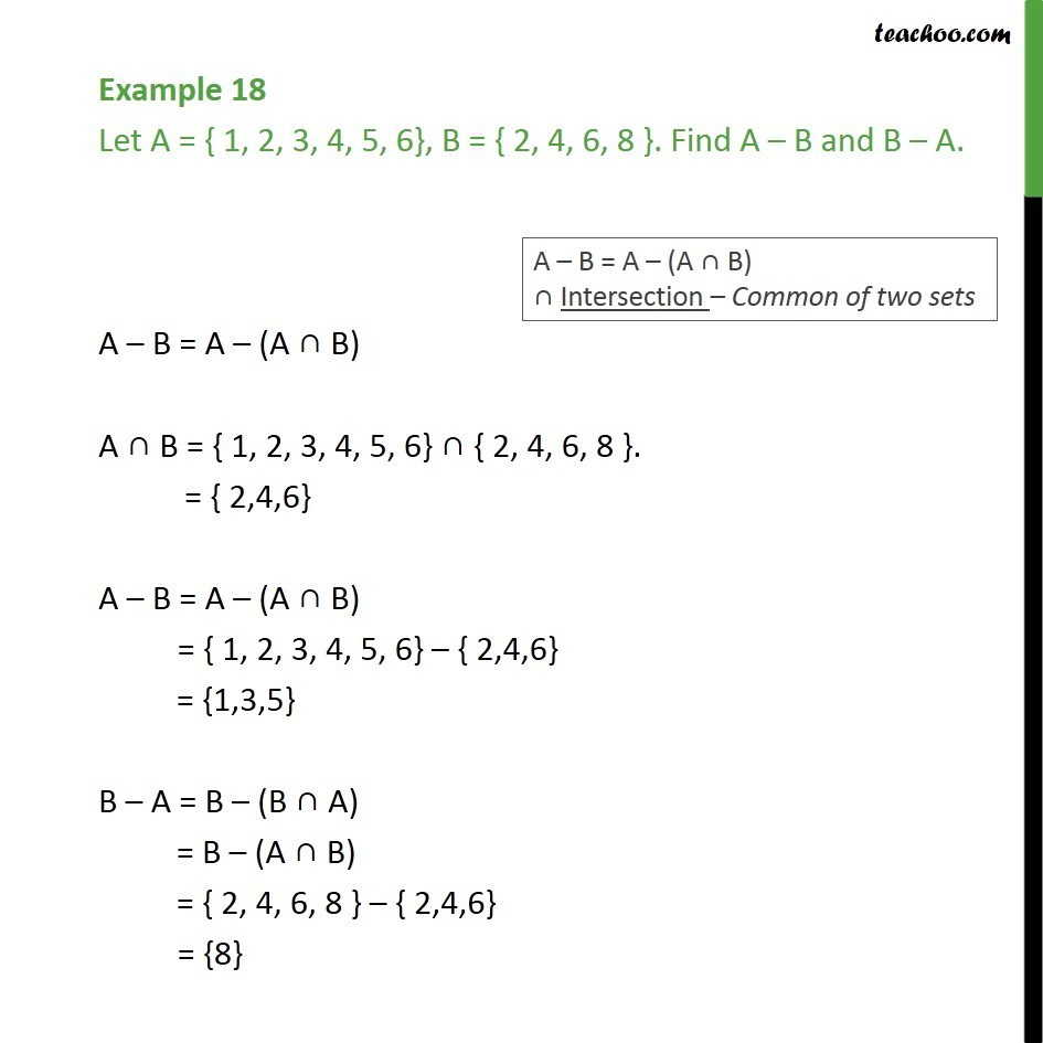 Example 18 - Let A = { 1, 2, 3, 4, 5, 6}. Find A - B and B - A - Difference of sets