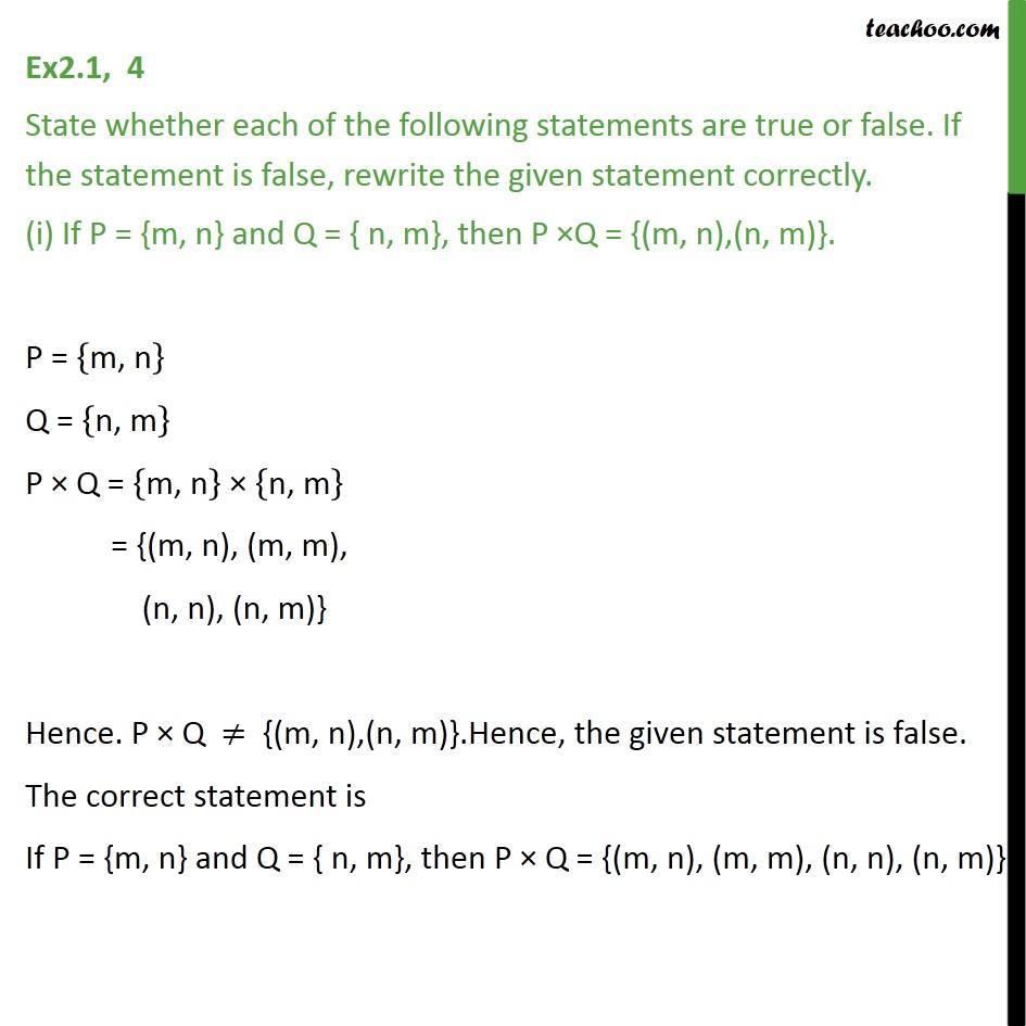 Ex 2.1, 4 - True or false (i) If P = {m, n}, Q = {n, m}, P x Q - Finding Catesian Product